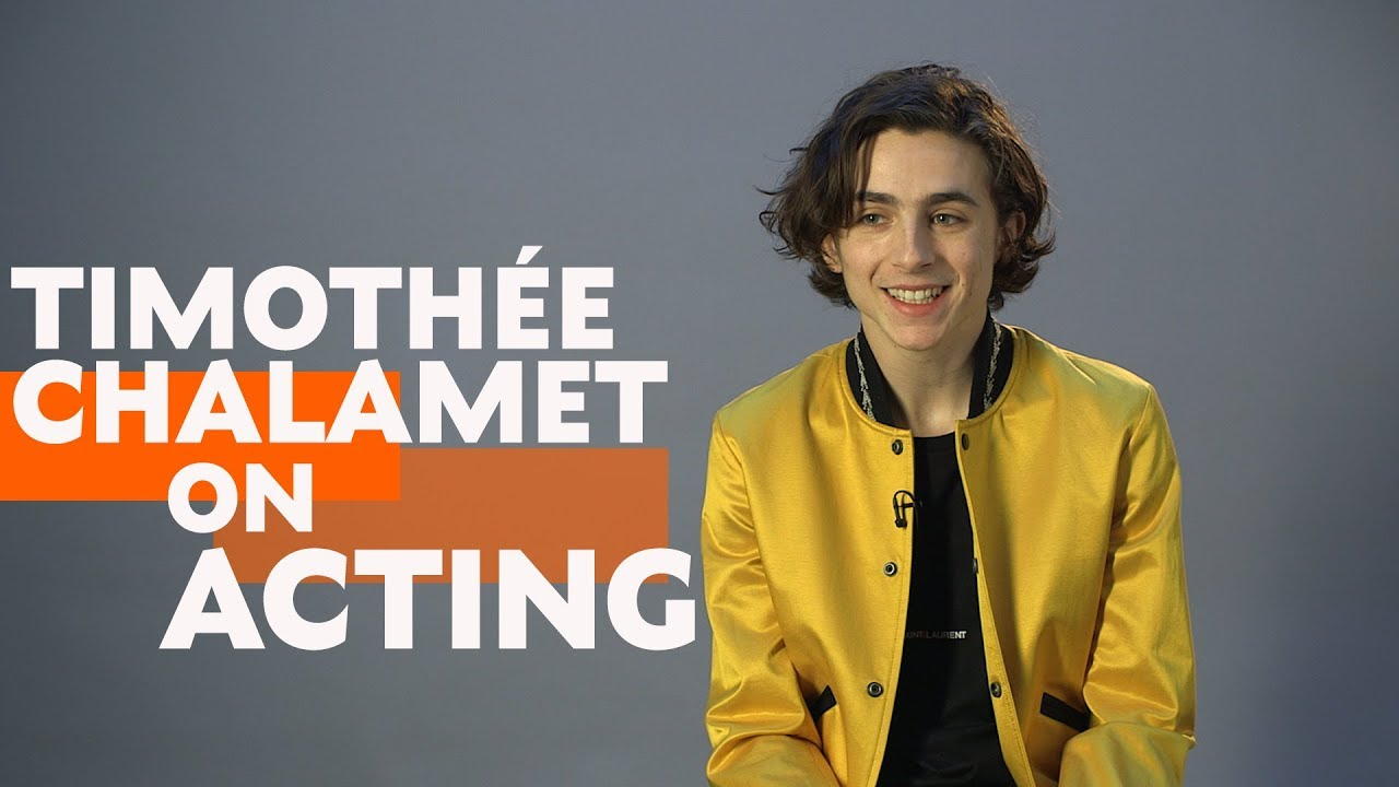 Timothee Chalamet Interview On Acting Call Me By Your Name Youtube
