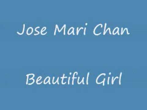 Jose Mari Chan - Beautiful Girl w/ lyrics on screen