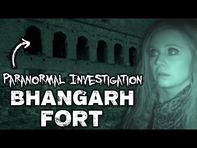 Bhangarh Fort | CREEPY PARANORMAL INVESTIGATION! | Haunted India