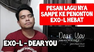 Download Lagu Guru Vocal Komentari EXO-L - DEAR YOU (Reaction) mp3