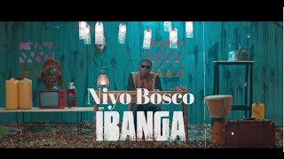 IBANGA by Niyo Bosco Official Video 2020