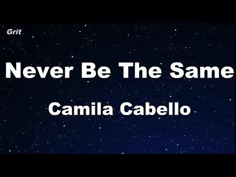 Never Be The Same - Camila Cabello Karaoke 【No Guide Melody】 Instrumental