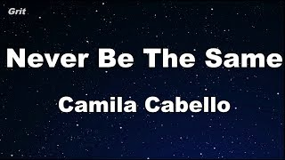 Baixar Never Be the Same - Camila Cabello Karaoke 【No Guide Melody】 Instrumental