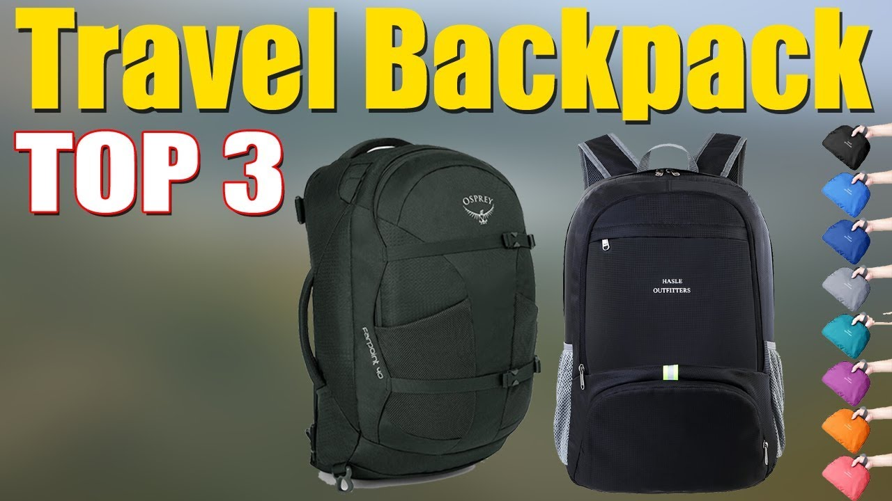 Best Backpacks 2020.Best Travel Backpack 2020 Best Hiking Backpacks