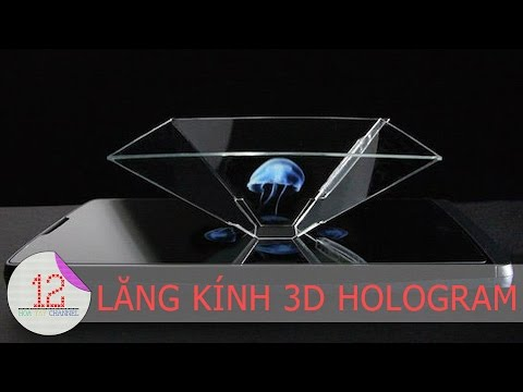 Hướng dẫn cách làm lăng kính 3D Hologram cho smartphone 3.5 - 5 inch | 12 Hoa Tay Channel |