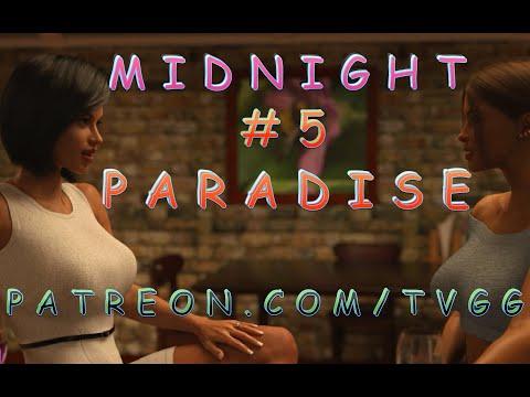 MASSIVE POTENTIAL! | MIDNIGHT PARADISE | V0.24 | #5 | WALKTHROUGH