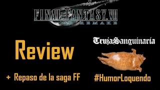 Final Fantasy VII REMAKE valdrá 200€!? VERGONZOSO   Análisis de la Saga FF - Humor Loquendo   TrujaSanguinaria [Review]