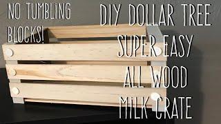 DIY Dollar Tree All Wood Milk Crate No Tools No Tumbling Blocks