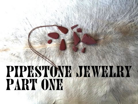 Making Pipestone Jewelry (Part 1 of 2)