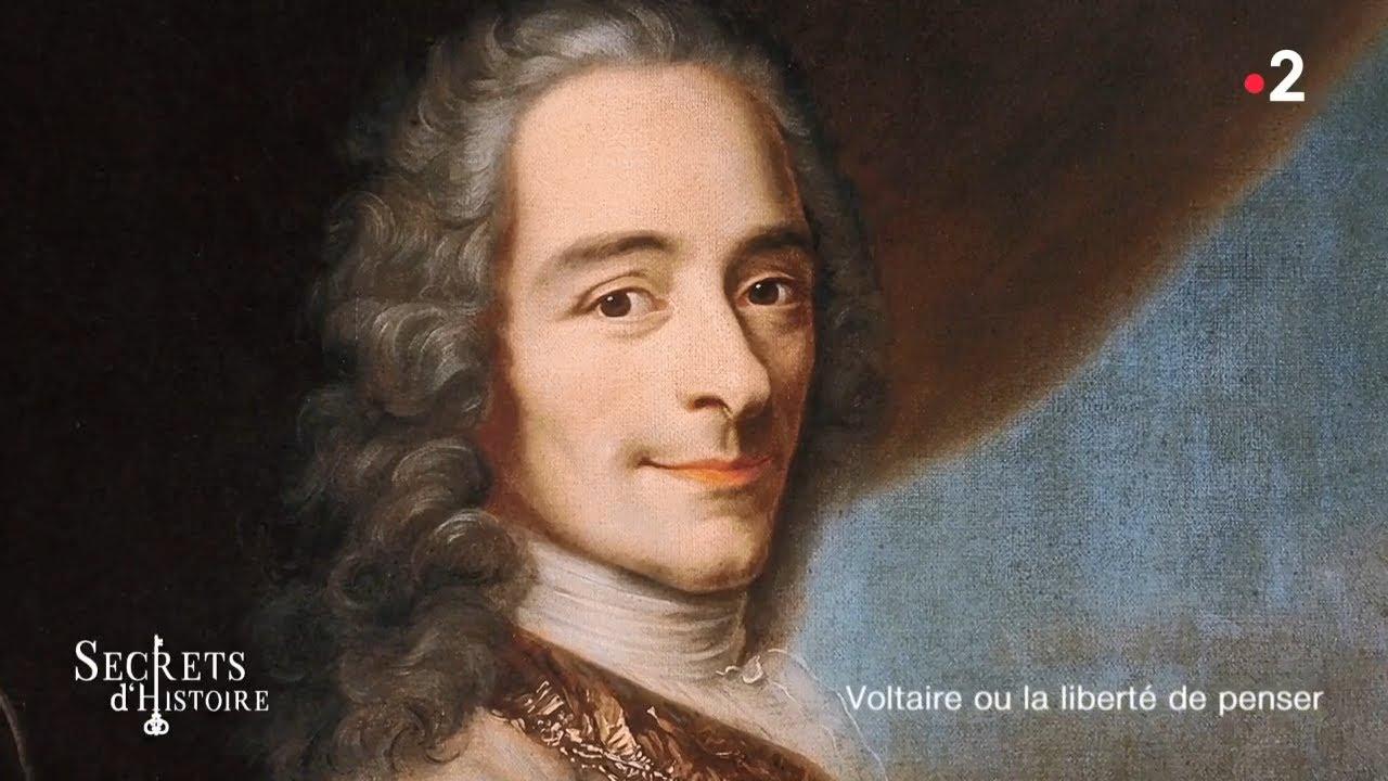 Secrets d'histoire - Voltaire ou la liberté de penser (Intégrale)