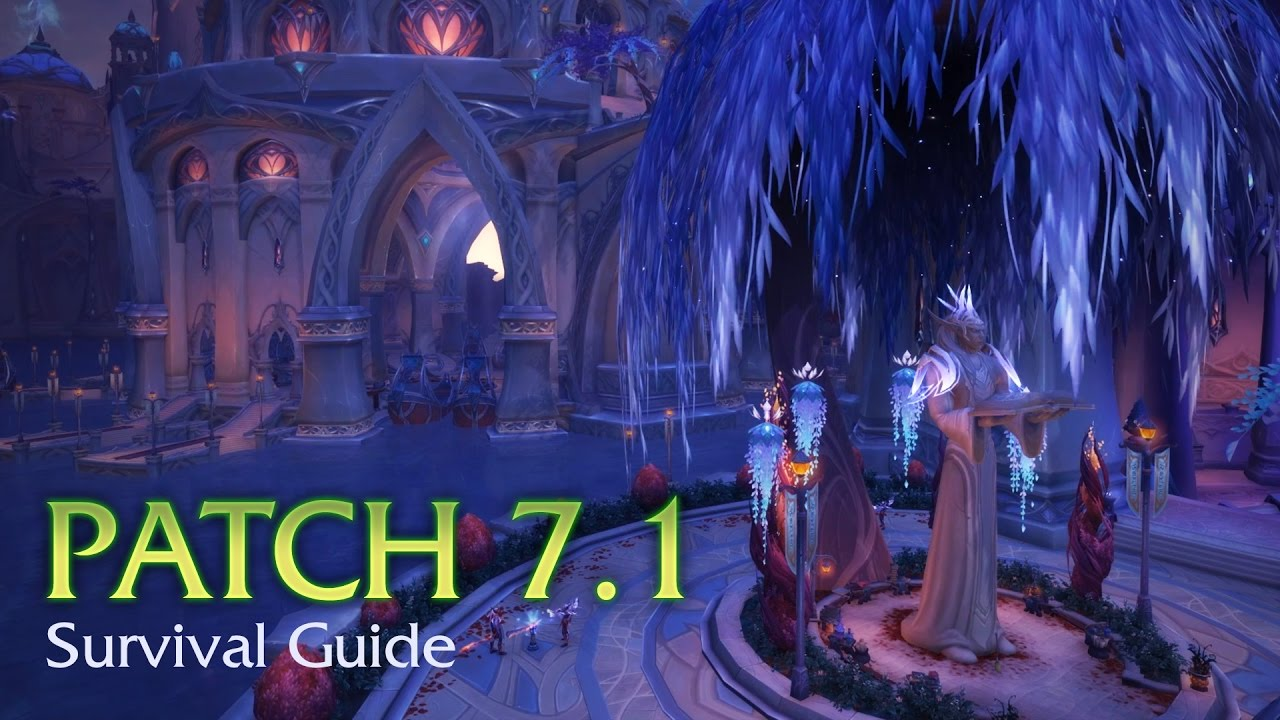 Patch 7 1: Return to Karazhan Now Live!