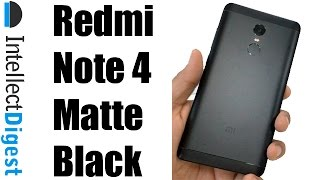 Redmi Note 4 Matte Black Unboxing | Intellect Digest