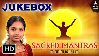 Sacred Mantras To Enrich Daily Life Jukebox - Chanting Of Mantras - Devotional Songs