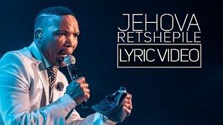 Neyi Zimu - Jehova Retshepile - Lyric