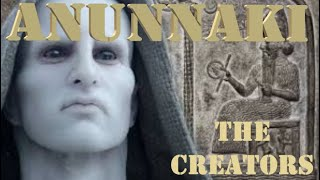 Anunnaki documentary (2018)-the Full story of their presence in our society throughout History