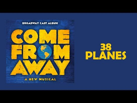 38 Planes — Come From Away (Lyric Video) [OBC]