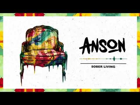 ANSON - Sober Living (Audio)
