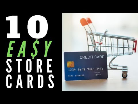 Easiest Store Credit Cards To Get - 10 Store Card Reviews