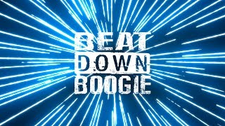 BEAT DOWN BOOGIE - NEW YouTube Trailer!