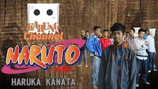 "Naruto Opening 2 ""Haruka Kanata"" Parody"