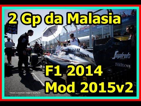 F1 2014 Mod 2015v2 Gp da Malasia