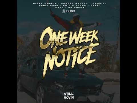 Still Movin U0026 BeatStars Presents One Week Notice  One Week Notice