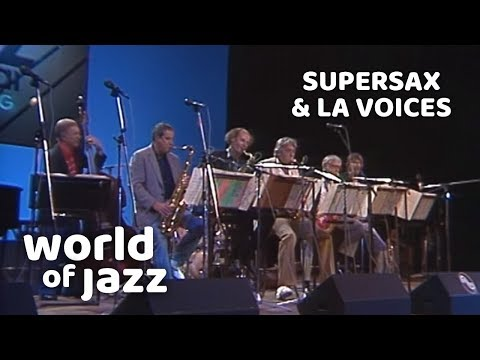 Supersax and LA Voices live at the North Sea Jazz Festival • 09-07-1988 • World of Jazz
