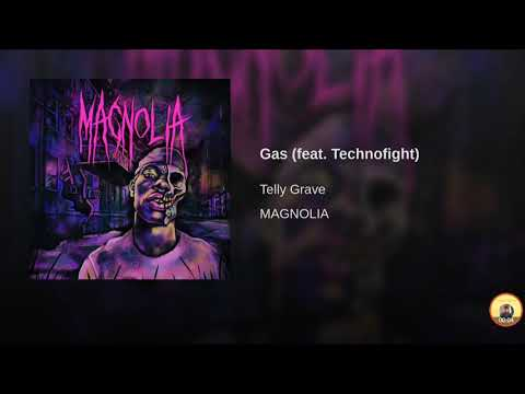TELLY GRAVE - GAS (feat. Technofight)
