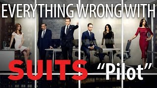 "Everything Wrong With Suits ""Pilot"""