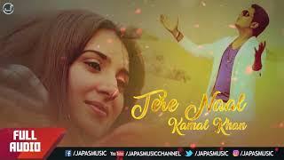 PUNJABI SONG | TERE NAAL | KAMAL KHAN | JAPAS MUSIC