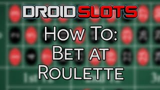 How To Bet At Roulette - A Beginner's Guide To Roulette