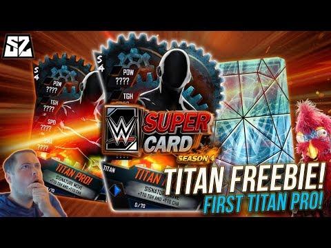 I GOT MY TITAN FREEBIE & FIRST TITAN PRO!! - WWE SUPERCARD SEASON 4