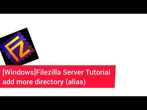 [Windows]Filezilla Server Tutorial - Add More Directory (alias)