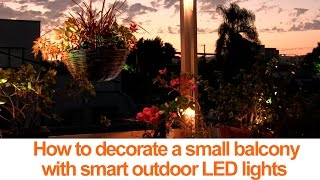 How to decorate a small balcony with smart LED lights