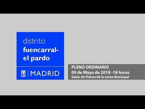 Pleno Ordinario 09 Mayo 2018, distrito Fuencarral - El Pardo