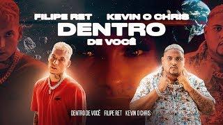 """Filipe Ret """"DENTRO DE VOCÊ"""" 🚀 ft. Kevin O Chris (prod. Dallass)"""