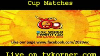 Video T20 World Cup 2012 Live Streaming download MP3, 3GP, MP4, WEBM, AVI, FLV November 2017