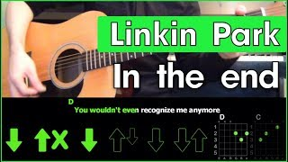 Linkin Park - In the end \ Acoustic Cover \ Разбор песни на гитаре \ Табы, аккорды и бой \ Без баррэ