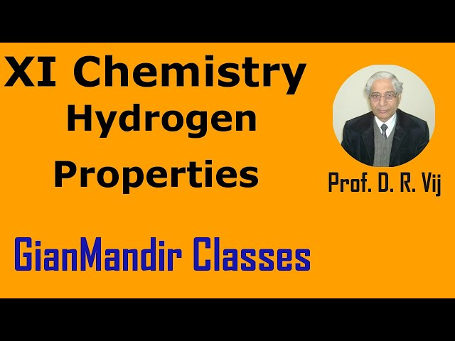 XI Chemistry - Hydrogen - Properties by Ruchi Ma'am
