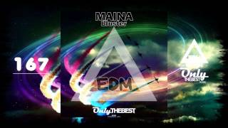 MAINA - BLUSTER #167 EDM electronic dance music records 2015