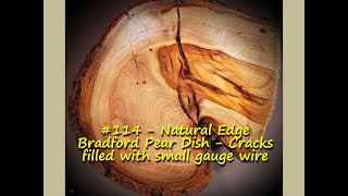 Natural Edge Bradford Pęar Dish - Cracks filled with small gauge wire