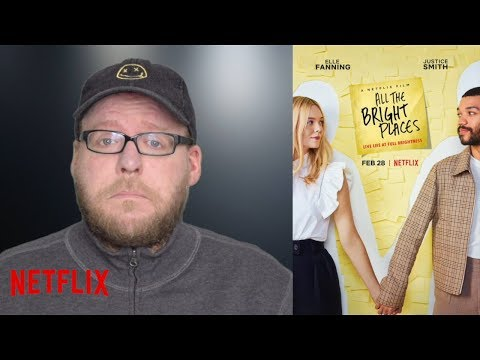 All the Bright Places | NETFLIX Movie Review | Elle Fanning Drama | Spoiler-free