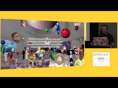 Dan Harden: Navigating Virtual Worlds in Cyberspace with VRML | DHTMLConf 2000 | JSFest Oakland 2014