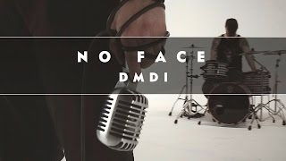 Devil Made Me Do It - No Face (OFFICIAL VIDEO)