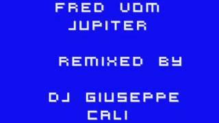 Fred vom Jupiter   remixed by Dj Giuseppe Cali