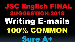 Email Writing// JSC English suggestions-2018