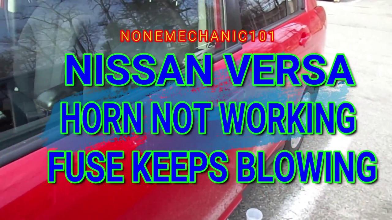 Nissan Versa Horn Not Working Fuse Keeps Blowing Youtube Infiniti 2006 Diagram