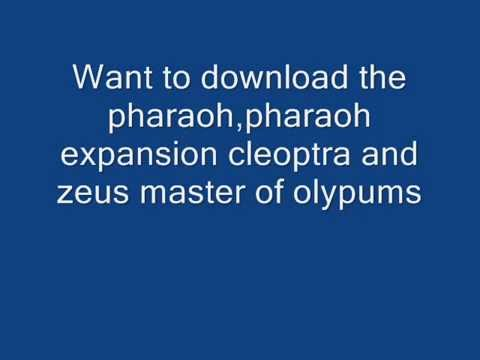 zeus master of olympus, pharaoh and pharaoh expansion cleopatra download full