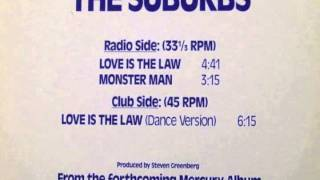 The Suburbs - Love Is The Law (Dance Version)