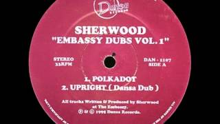 Sherwood - Upright (Dansa Dub) [DANSA RECORDS - DAN 1107]
